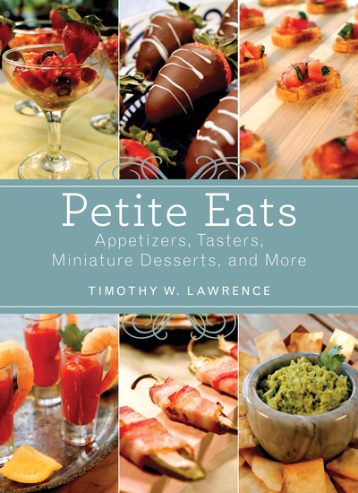 Petite Eats - Appetizers Tasters Miniature Desserts and More - cover