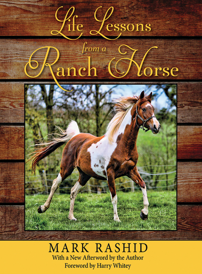 Life Lessons from a Ranch Horse - With a New Afterword by the Author - cover