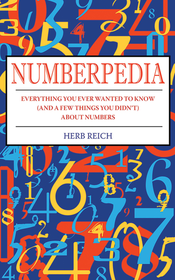 Numberpedia - Everything You Ever Wanted to Know (and a Few Things You Didn't) About Numbers - cover