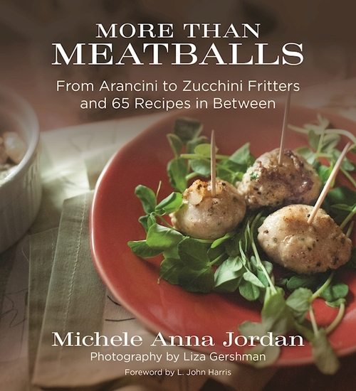 More Than Meatballs - From Arancini to Zucchini Fritters and 65 Recipes in Between - cover