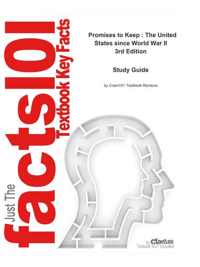 e-Study Guide for: Promises to Keep : The United States since World War II by Paul S Boyer ISBN 9780618433834 - cover