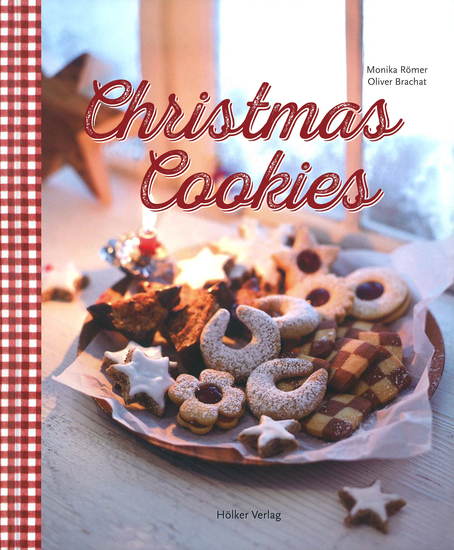 Christmas Cookies - Dozens of Classic Yuletide Treats for the Whole Family - cover