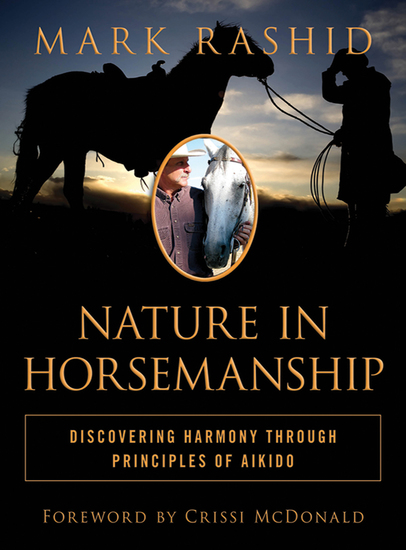 Nature in Horsemanship - Discovering Harmony Through Principles of Aikido - cover