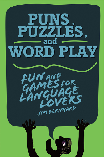 Puns Puzzles and Wordplay - Fun and Games for Language Lovers - cover