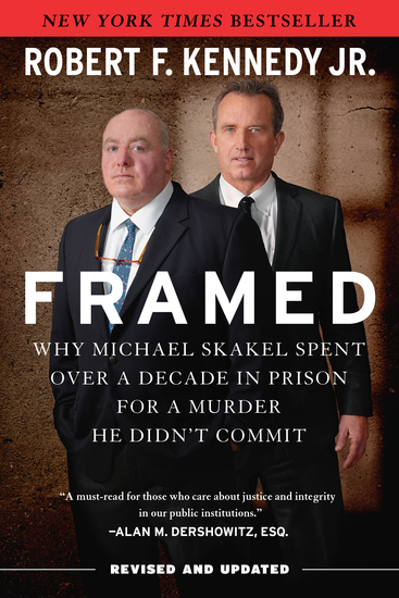 Framed - Why Michael Skakel Spent Over a Decade in Prison For a Murder He Didn't Commit - cover