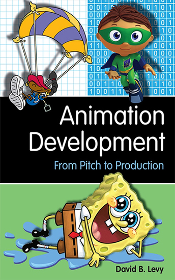 Animation Development - From Pitch to Production - cover