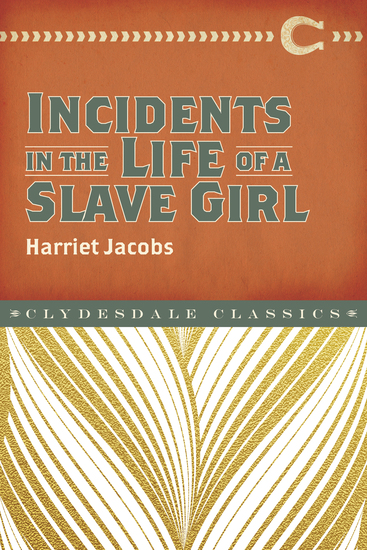 refuge and freedom in the autobiography incidents in the life of a slave girl by harriet ann jacobs