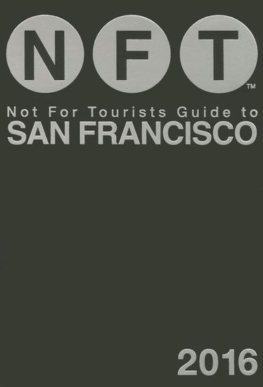 Not For Tourists Guide to San Francisco 2016 - cover