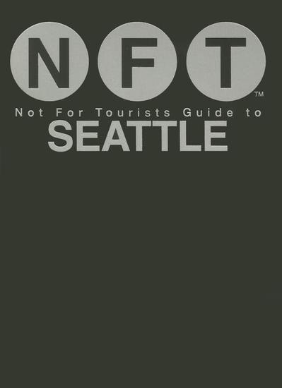 Not For Tourists Guide to Seattle 2016 - cover