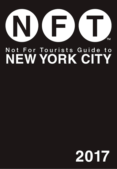 Not For Tourists Guide to New York City 2017 - cover