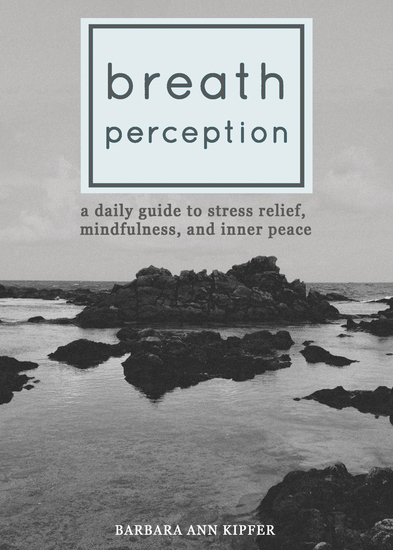 Breath Perception - A Daily Guide to Stress Relief Mindfulness and Inner Peace - cover
