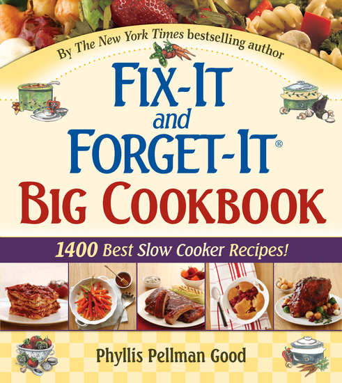 Fix-It and Forget-It Big Cookbook - 1400 Best Slow Cooker Recipes! - cover