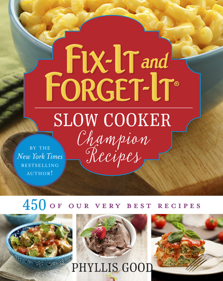 Fix-It and Forget-It Slow Cooker Champion Recipes - 450 of Our Very Best Recipes - cover