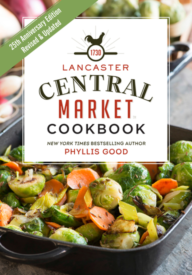Lancaster Central Market Cookbook - 25th Anniversary Edition - cover