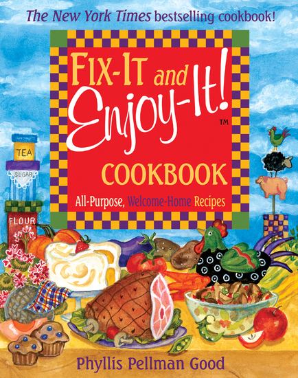 Fix-It and Enjoy-It - All-Purpose Welcome-Home Recipes - cover