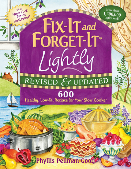 Fix-It and Forget-It Lightly Revised & Updated - 600 Healthy Low-Fat Recipes For Your Slow Cooker - cover