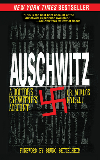 Auschwitz - A Doctor's Eyewitness Account - cover