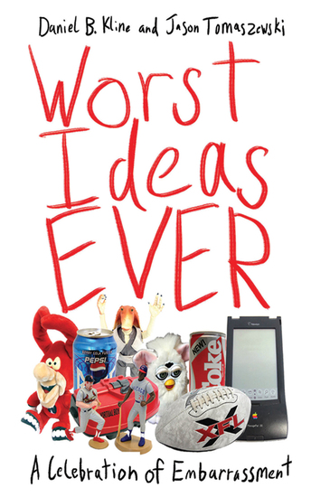 Worst Ideas Ever - A Celebration of Embarrassment - cover