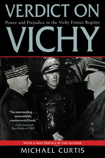 Verdict on Vichy - Power and Prejudice in the Vichy France Regime - cover