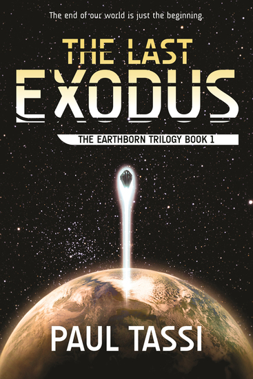The Last Exodus - The Earthborn Trilogy Book 1 - cover