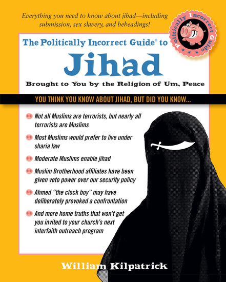 The Politically Incorrect Guide to Jihad - cover