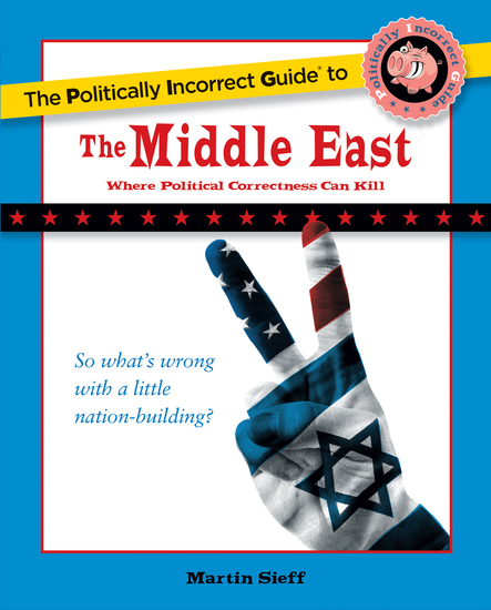 The Politically Incorrect Guide to the Middle East - cover