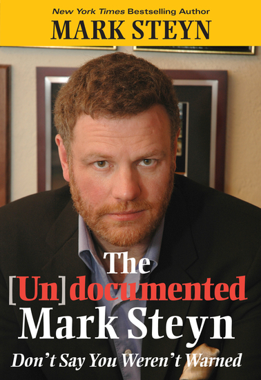 The Undocumented Mark Steyn - cover