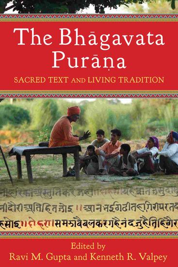 The Bhāgavata Purāna - Sacred Text and Living Tradition - cover
