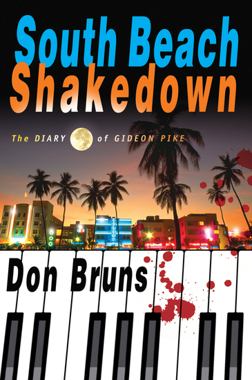 South Beach Shakedown - The Diary of Gideon Pike - cover