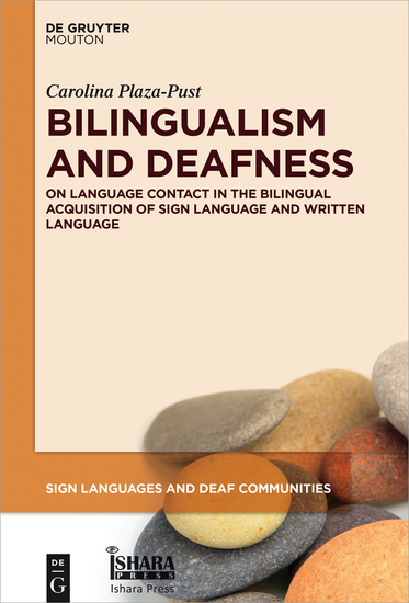 Bilingualism and Deafness - On Language Contact in the Bilingual Acquisition of Sign Language and Written Language - cover