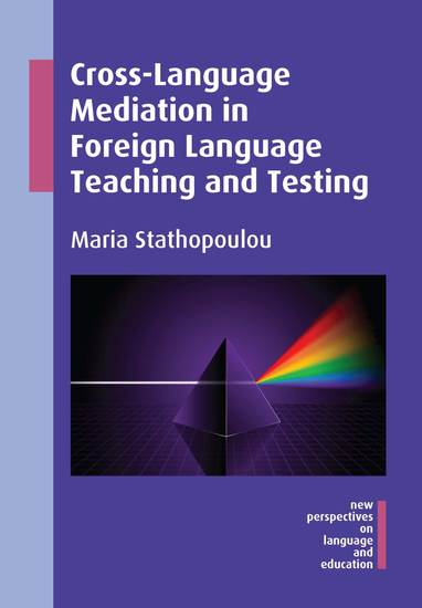 Cross-Language Mediation in Foreign Language Teaching and Testing - cover