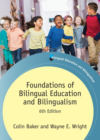 Foundations of Bilingual Education and Bilingualism - cover