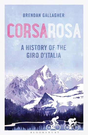 Corsa Rosa - A history of the Giro d'Italia - cover