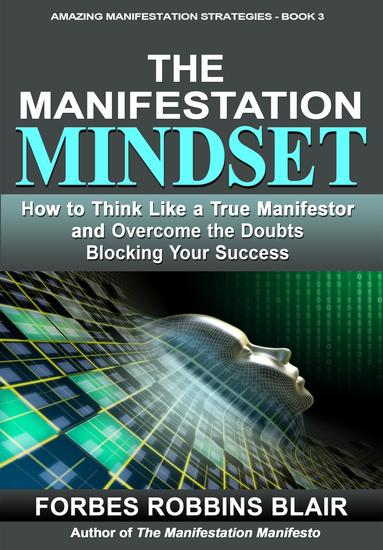 The Manifestation Mindset - Amazing Manifestation Strategies #3 - cover