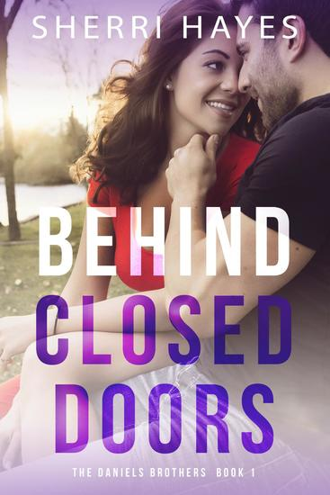 Behind Closed Doors - Daniels Brothers #1 - cover