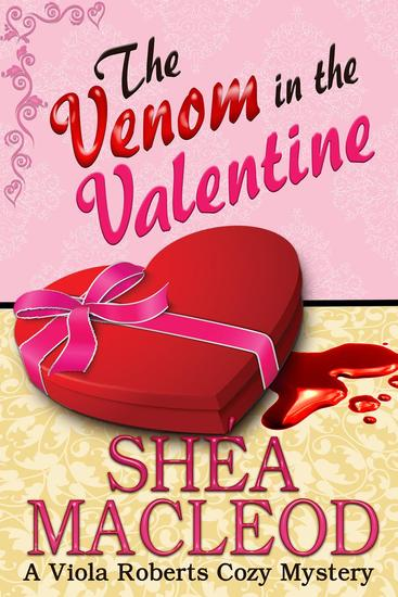 The Venom in the Valentine - Viola Roberts Cozy Mysteries #5 - cover