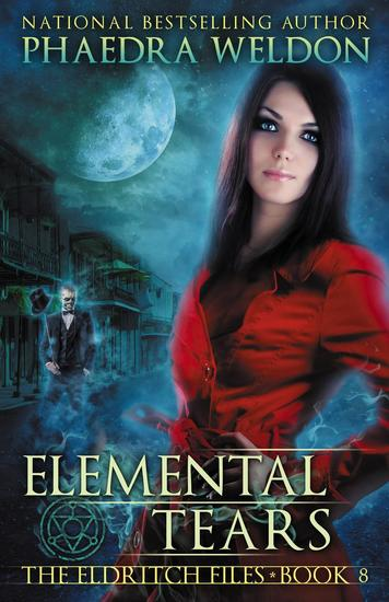 Elemental Tears - The Eldritch Files #8 - cover