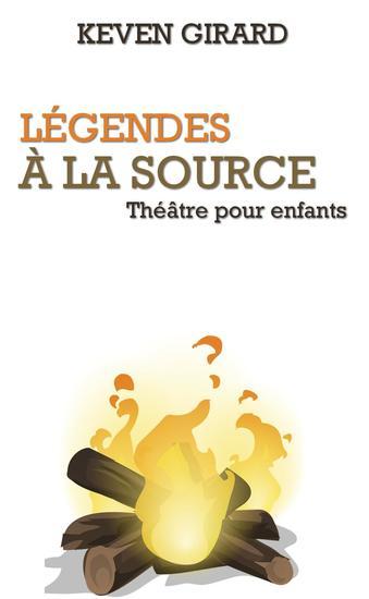 Légendes à la source (théâtre pour enfants) - cover