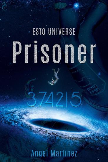 Prisoner 374215 (An ESTO Universe Story) - ESTO Universe - cover
