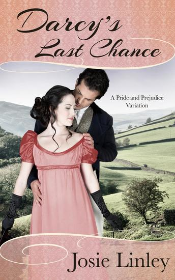 Darcy's Last Chance (A Pride and Prejudice Variation) - cover