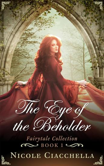 The Eye of the Beholder - Fairytale Collection #1 - cover
