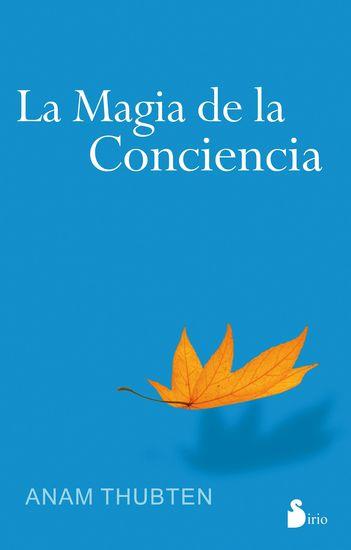 La magia de la conciencia - cover