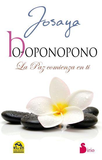 Ho-oponopono La paz comienza en ti - cover