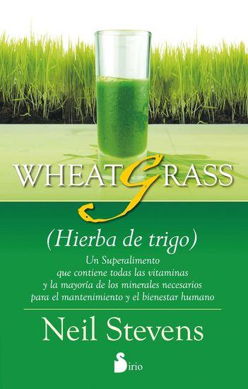 Wheatgrass - (Hierba de trigo) - cover