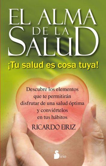 El alma de la salud - ¡Tu salud es cosa tuya! - cover