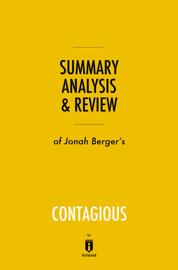 Summary Analysis & Review of Jonah Berger's Contagious by Instaread - cover