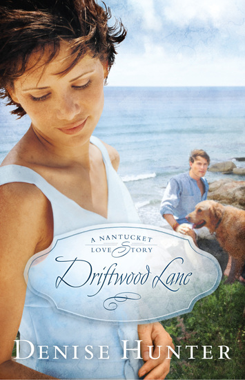 Driftwood Lane - A Nantucket Love Story - cover