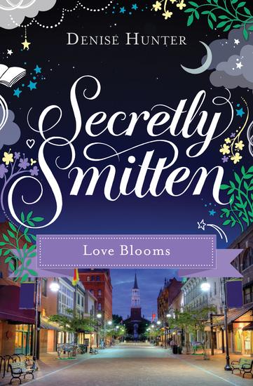 Love Blooms - A Smitten Novella - cover