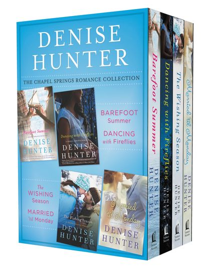 The Chapel Springs Romance Collection - Barefoot Summer Dancing with Fireflies The Wishing Season Married 'til Monday - cover