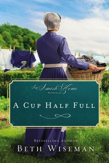 A Cup Half Full - An Amish Home Novella - cover